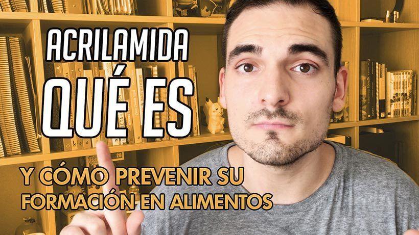 Acrilamida: qué es la acrilamida y cómo prevenir su formación en alimentos | SefiFood 1